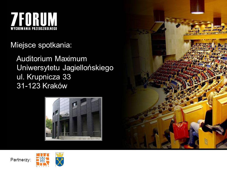 Miejsce spotkania: Auditorium Maximum Uniwersytetu Jagiellońskiego ul.