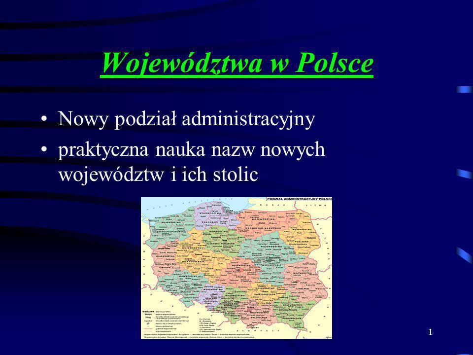 2 Mapa Polski Polska, Nasza Ojczyzna, od kilku lat podzielona jest na 16 województw.