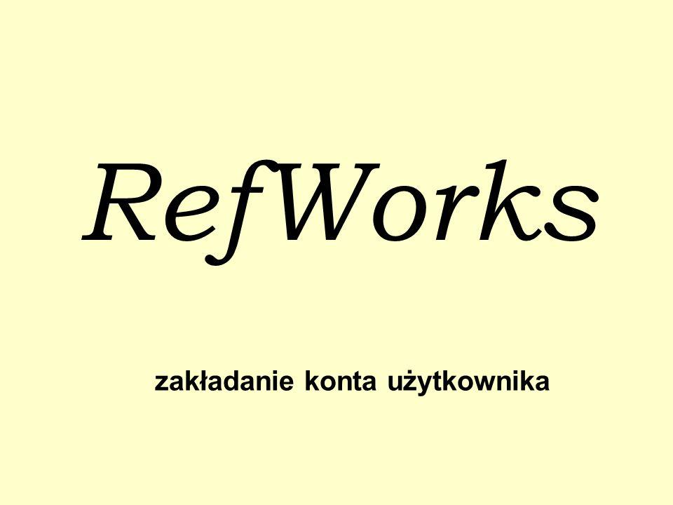 RefWorks zakładanie konta użytkownika