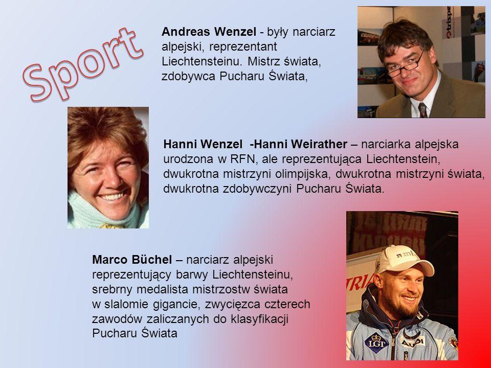 Andreas Wenzel - były narciarz alpejski, reprezentant Liechtensteinu. Mistrz świata, zdobywca Pucharu Świata, Hanni Wenzel -Hanni Weirather – narciark