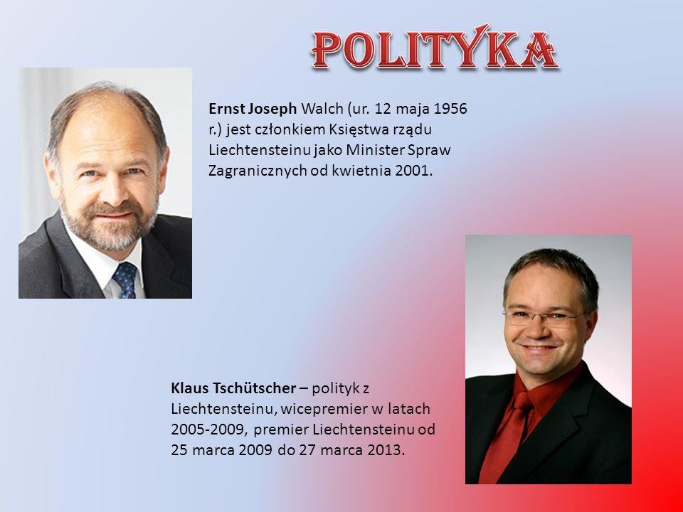 Ernst Joseph Walch (ur. 12 maja 1956 r.) jest członkiem Księstwa rządu Liechtensteinu jako Minister Spraw Zagranicznych od kwietnia 2001. Klaus Tschüt