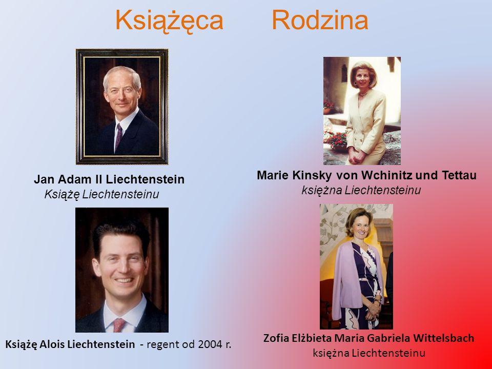 Książęca Rodzina Książę Alois Liechtenstein - regent od 2004 r. Marie Kinsky von Wchinitz und Tettau księżna Liechtensteinu Zofia Elżbieta Maria Gabri