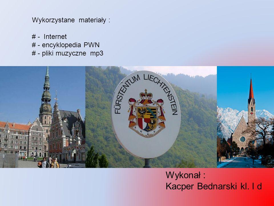 Wykorzystane materiały : # - Internet # - encyklopedia PWN # - pliki muzyczne mp3 Wykonał : Kacper Bednarski kl. I d