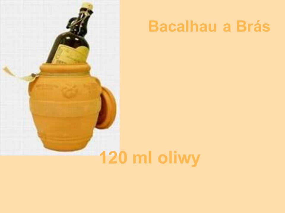 120 ml oliwy