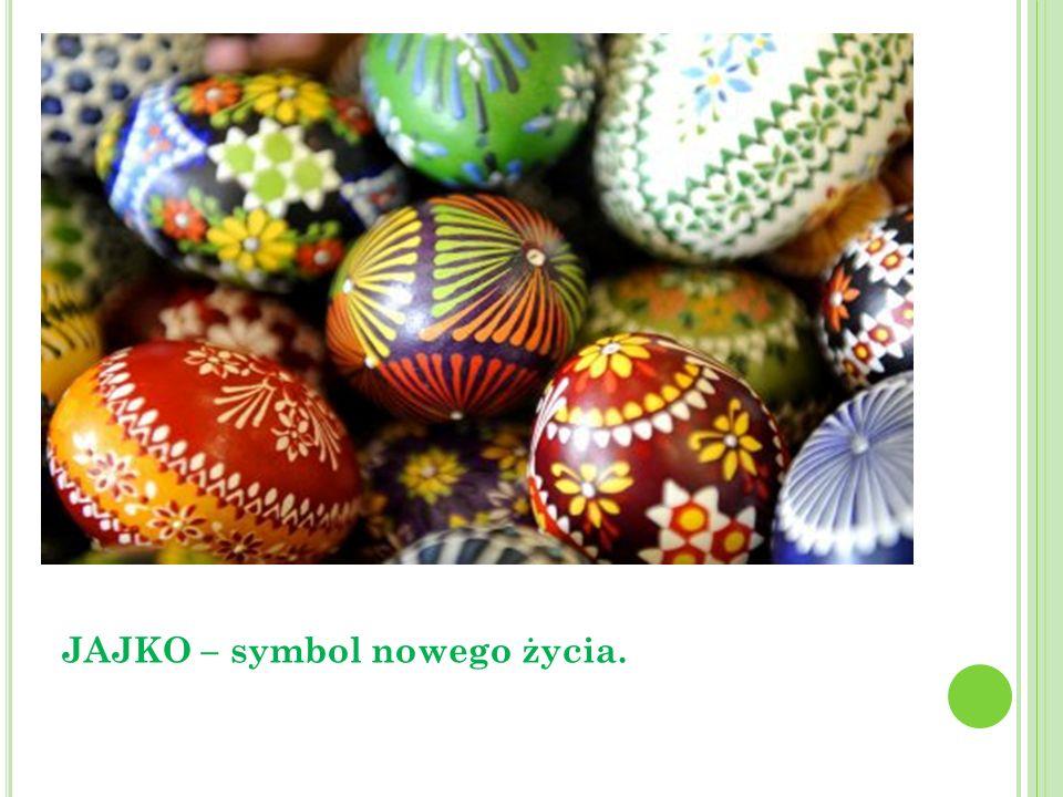 JAJKO – symbol nowego życia.