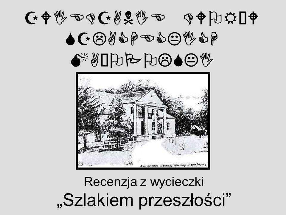 Zanim znaleźliśmy się w kolejnym miejscu, minęliśmy jeszcze piękny gotycki dworek w okolicach Sczurowej, w którym obecnie znajduje się przedszkole.