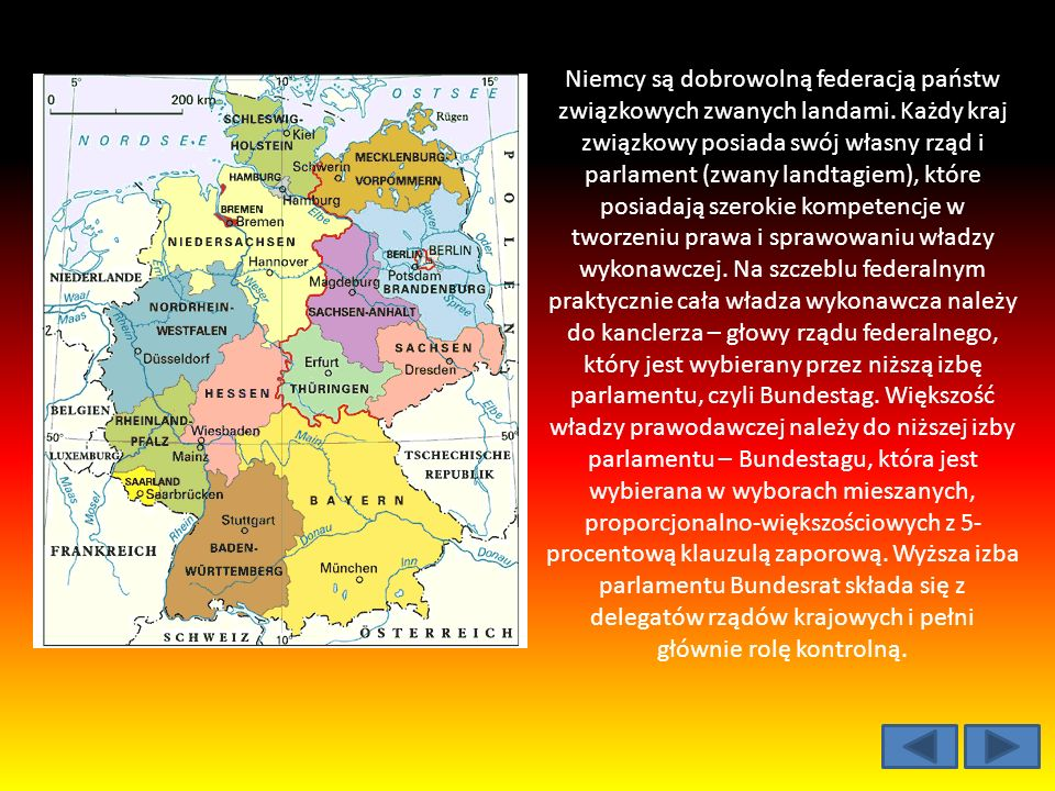 Niemcy są dobrowolną federacją państw związkowych zwanych landami.