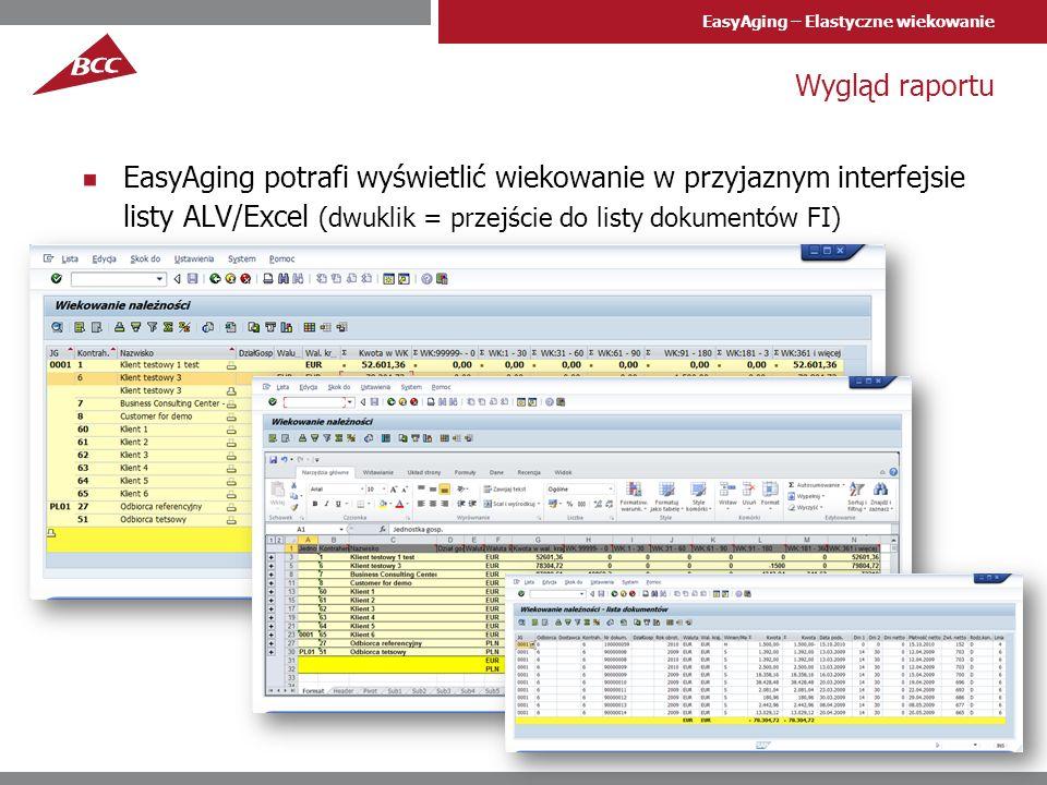 EasyAging – Elastyczne wiekowanie Zalety produktu EasyAging EasyAging jest gotowym do użycia produktem możliwym do użycia w kilka minut po przeniesieniu zlecenia transportowego na system klienta EasyAging jest rozwiązaniem wygodnym i użytecznym – wyświetla dane w przyjaznym dla użytkownika układzie, pozwalającym na analizę danych i weryfikację szczegółów, gdy zaistnieje potrzeba Dzięki wykorzystaniu EasyAging służby finansowe mogą łatwiej podejmować działania w zakresie zmian warunków kredytowania odbiorców, czy wszczęcia procesu windykacyjnego.