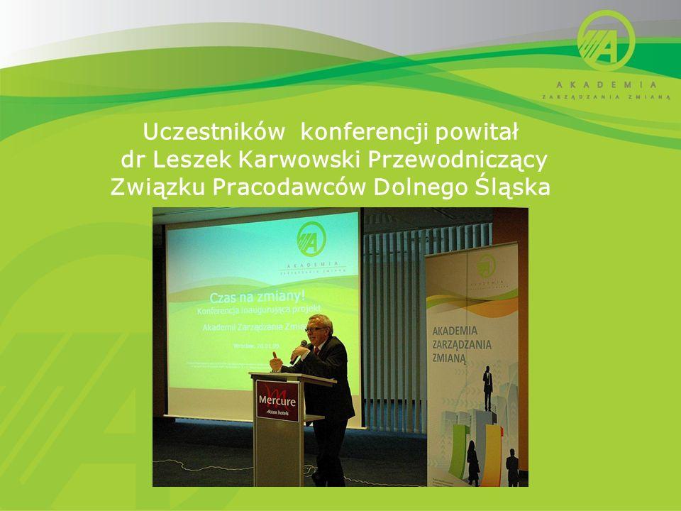 Uczestników konferencji powitał dr Leszek Karwowski Przewodniczący Związku Pracodawców Dolnego Śląska