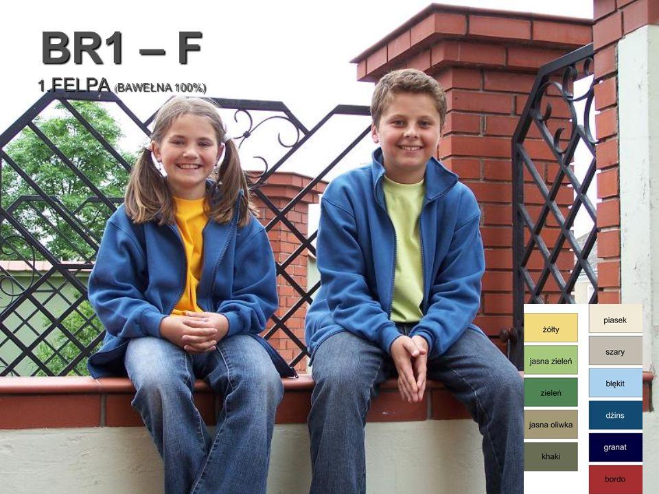 BR1 – F 1.FELPA ( BAWEŁNA 100%)