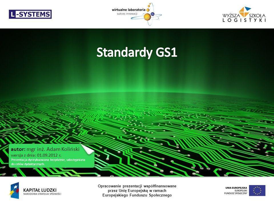 Opracowanie prezentacji współfinansowane przez Unię Europejską w ramach Europejskiego Funduszu Społecznego autor: mgr inż. Adam Koliński wersja z dnia
