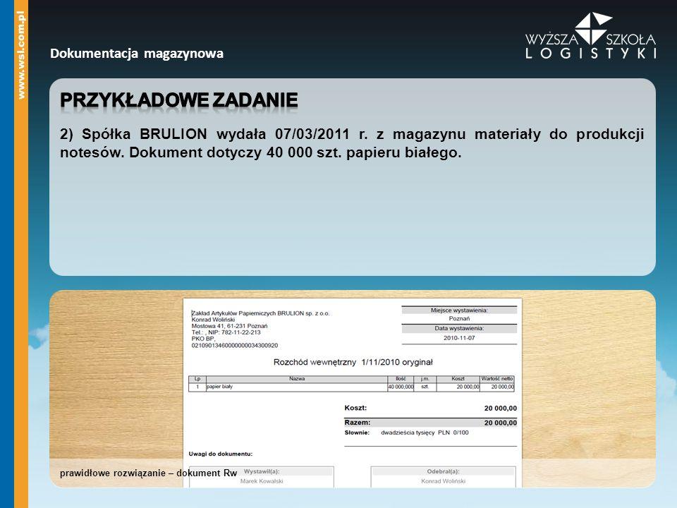 prawidłowe rozwiązanie – dokument Rw Dokumentacja magazynowa