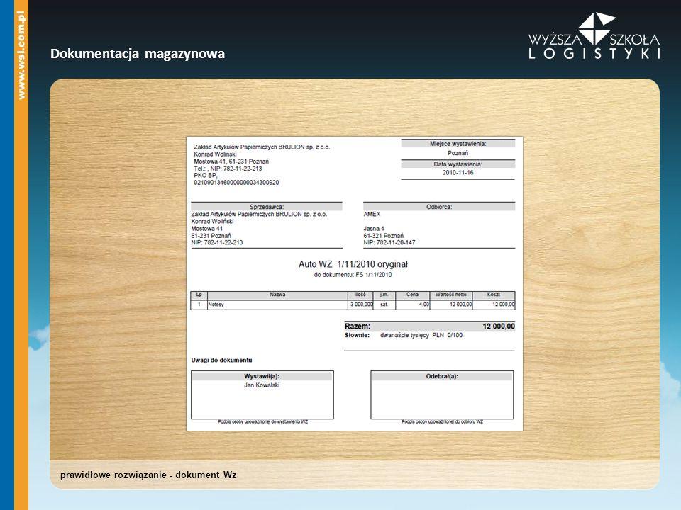 Dokumentacja magazynowa prawidłowe rozwiązanie - dokument Wz