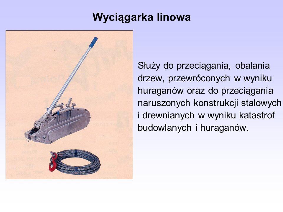 Wyciągarka linowa Służy do przeciągania, obalania drzew, przewróconych w wyniku huraganów oraz do przeciągania naruszonych konstrukcji stalowych i dre