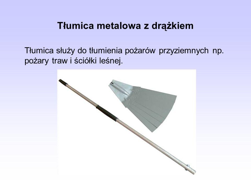 Tłumica metalowa z drążkiem Tłumica służy do tłumienia pożarów przyziemnych np. pożary traw i ściółki leśnej.