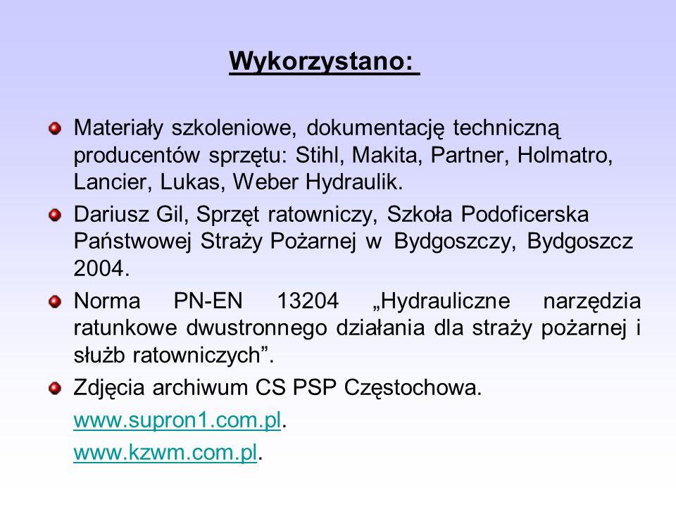 Materiały szkoleniowe, dokumentację techniczną producentów sprzętu: Stihl, Makita, Partner, Holmatro, Lancier, Lukas, Weber Hydraulik. Dariusz Gil, Sp