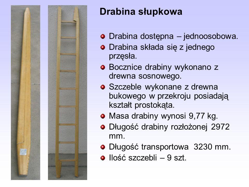 Drabina słupkowa Drabina dostępna – jednoosobowa. Drabina składa się z jednego przęsła. Bocznice drabiny wykonano z drewna sosnowego. Szczeble wykonan