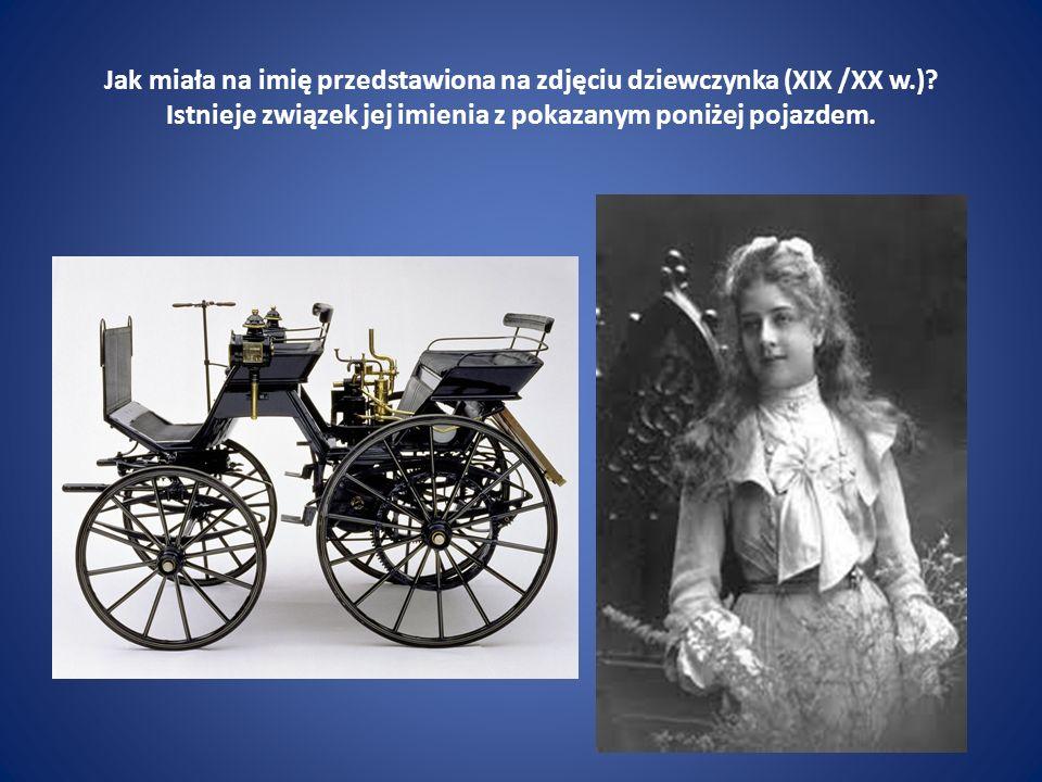 Jak miała na imię przedstawiona na zdjęciu dziewczynka (XIX /XX w.)? Istnieje związek jej imienia z pokazanym poniżej pojazdem.