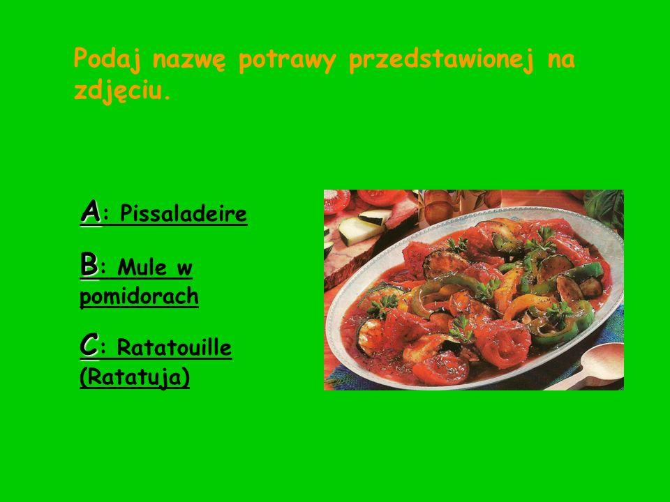 Podaj nazwę potrawy przedstawionej na zdjęciu. A : Pissaladeire B : Mule w pomidorach C : Ratatouille (Ratatuja)