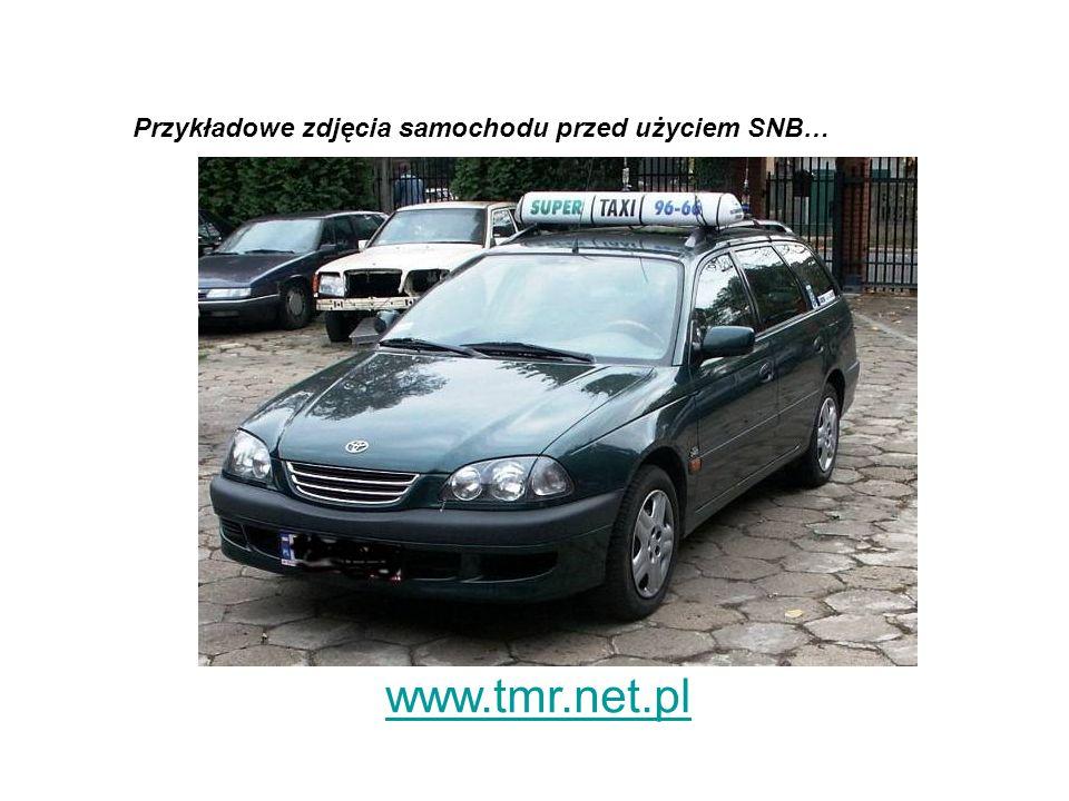 www.tmr.net.pl Przykładowe zdjęcia samochodu przed użyciem SNB…
