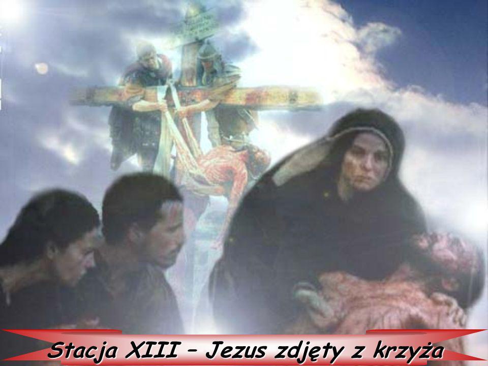 Stacja XIII – Jezus zdjęty z krzyża