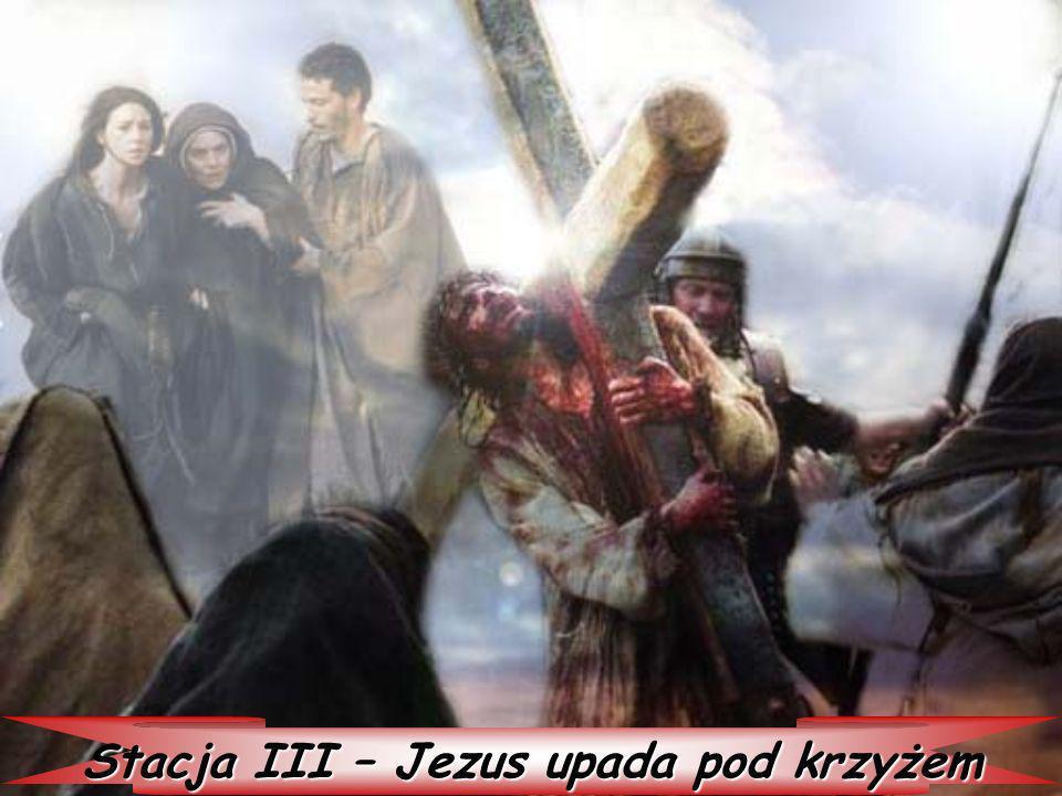 Stacja III – Jezus upada pod krzyżem