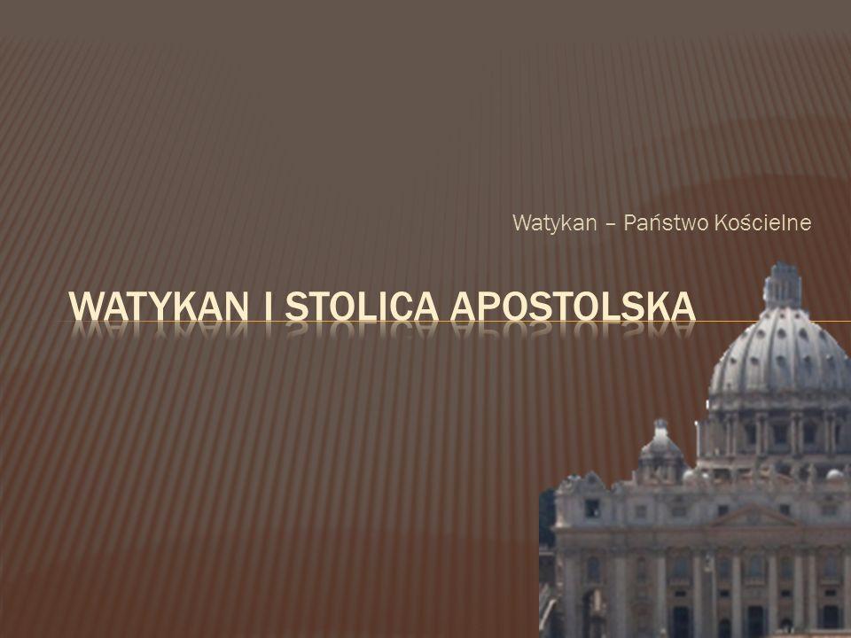 Watykan – Państwo Kościelne