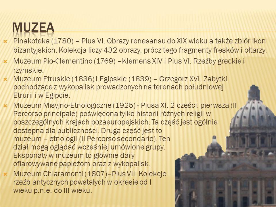Pinakoteka (1780) – Pius VI. Obrazy renesansu do XIX wieku a także zbiór ikon bizantyjskich. Kolekcja liczy 432 obrazy, prócz tego fragmenty fresków i
