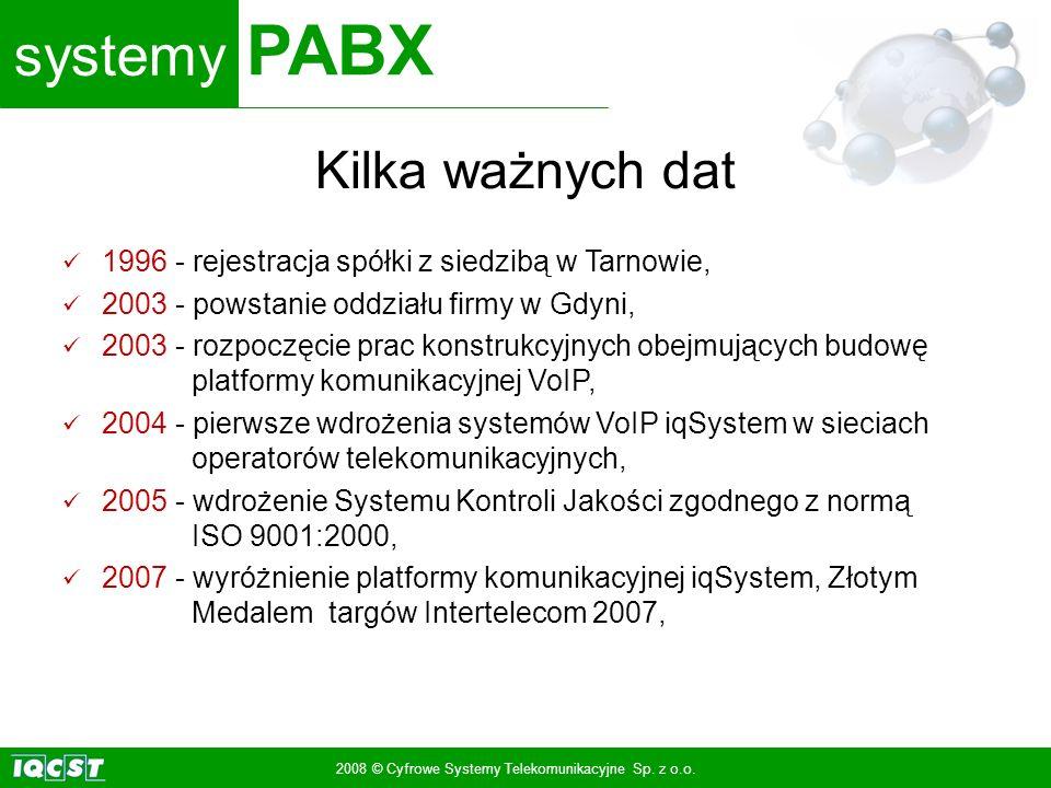 systemy PABX 2008 © Cyfrowe Systemy Telekomunikacyjne Sp. z o.o. Kilka ważnych dat 1996 - rejestracja spółki z siedzibą w Tarnowie, 2003 - powstanie o