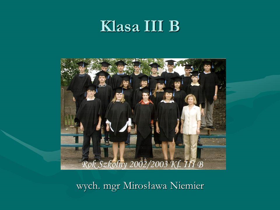 Klasa III B wych. mgr Mirosława Niemier