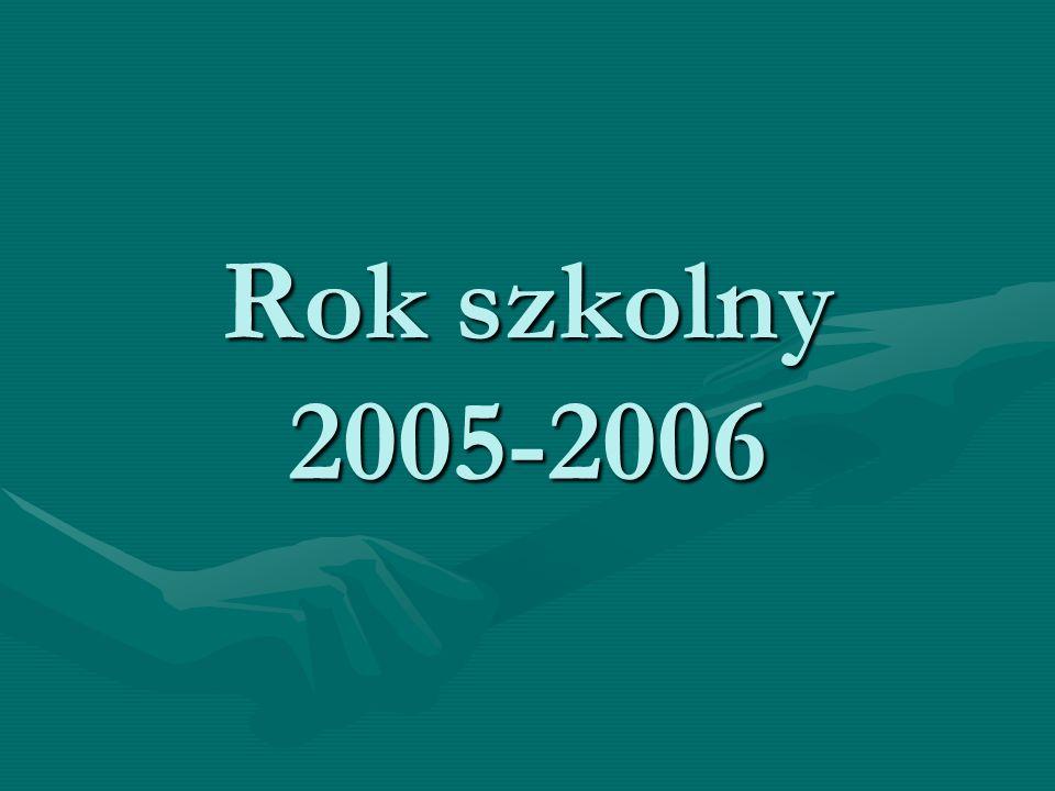 Rok szkolny 2005-2006