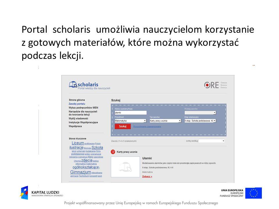 Portal scholaris umożliwia nauczycielom korzystanie z gotowych materiałów, które można wykorzystać podczas lekcji.