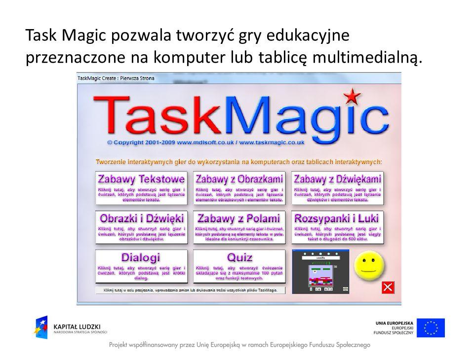 Task Magic pozwala tworzyć gry edukacyjne przeznaczone na komputer lub tablicę multimedialną.