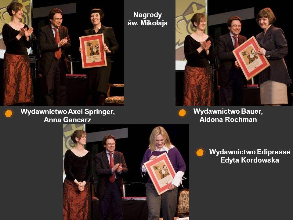 Wydawnictwo Axel Springer, Anna Gancarz Wydawnictwo Bauer, Aldona Rochman Wydawnictwo Edipresse Edyta Kordowska Nagrody św. Mikołaja