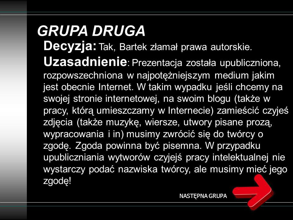 GRUPA TRZECIA Maciek kupił w Empiku wersję komercyjną gry i zainstalował ją w domu na komputerze swoim i brata oraz na komputerze rodziców (w domu są dwa komputery).