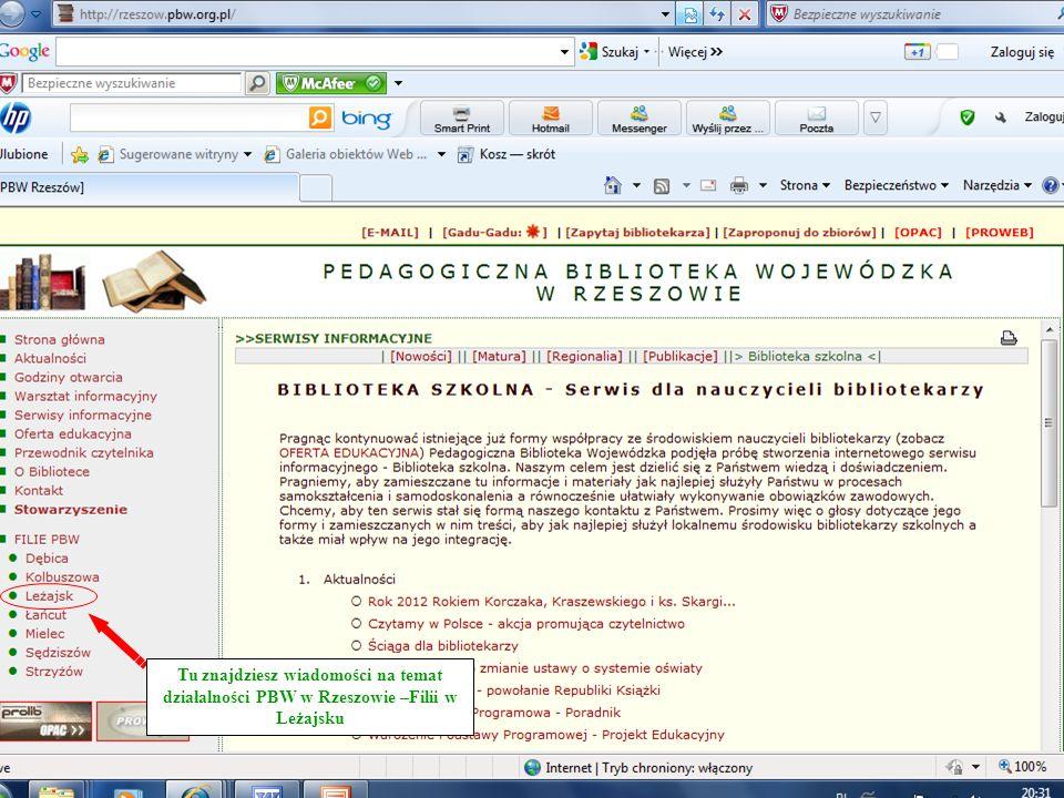 Tu znajdziesz wiadomości na temat działalności PBW w Rzeszowie –Filii w Leżajsku