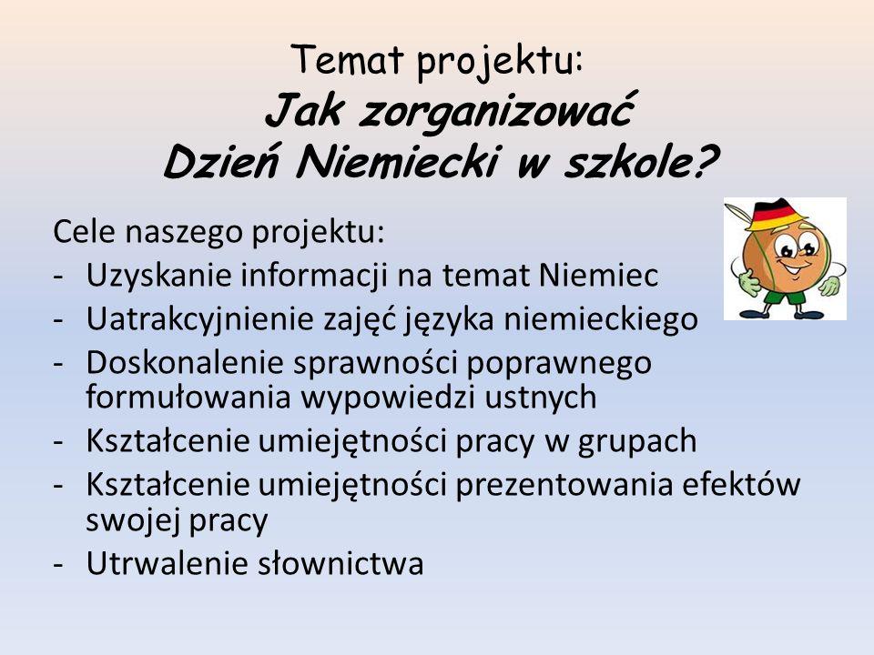 Dzień Niemiecki Grupa I : Mariusz Michalak Bartek Matuła Dawid Rzeźnik Zadanie: Przygotowanie prezentacji na temat Niemiec.