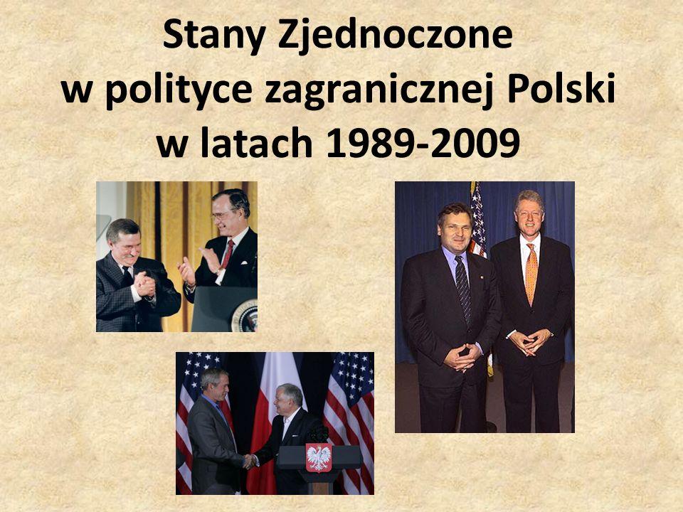 Stany Zjednoczone w polityce zagranicznej Polski w latach 1989-2009