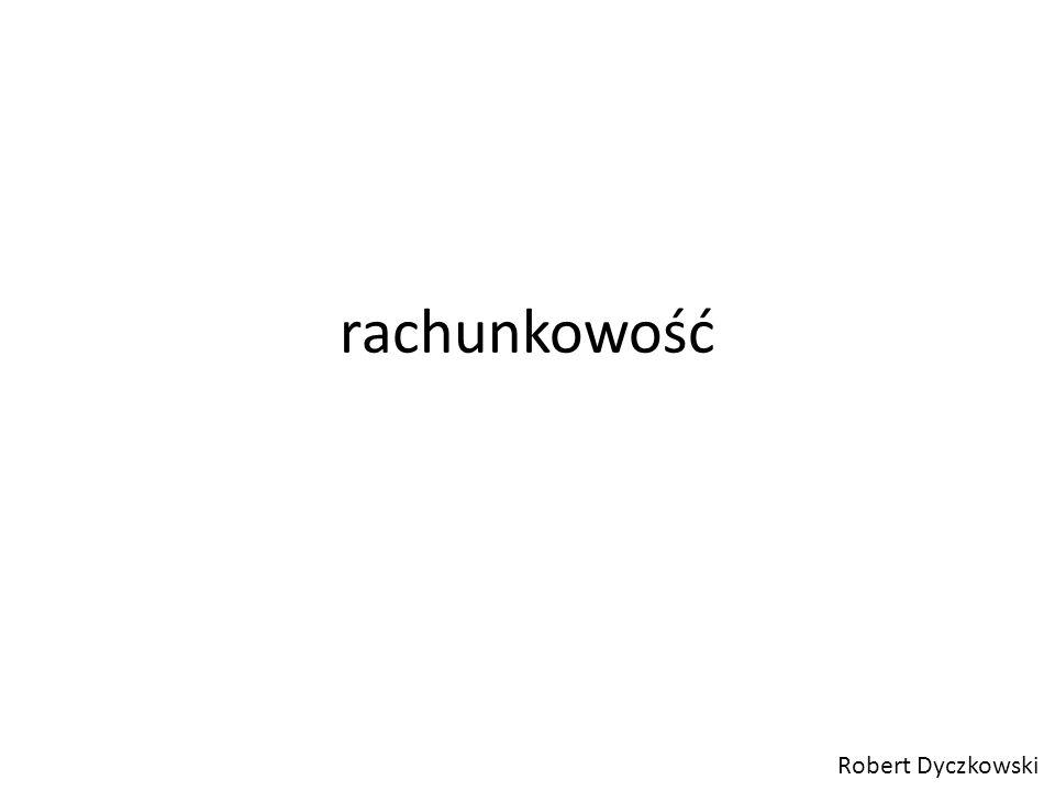 rachunkowość Robert Dyczkowski