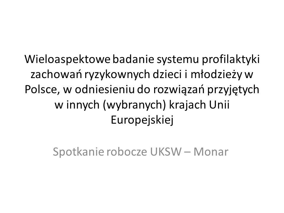 Wieloaspektowe badanie systemu profilaktyki zachowań ryzykownych dzieci i młodzieży w Polsce, w odniesieniu do rozwiązań przyjętych w innych (wybranyc