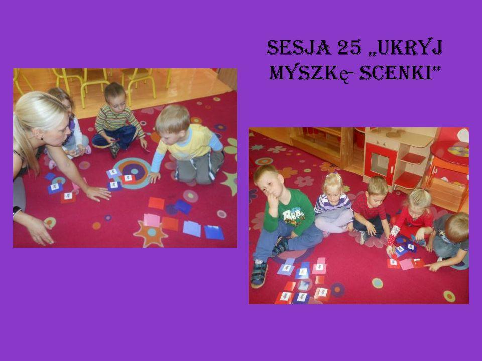 Sesja 25 Ukryj myszk ę - scenki