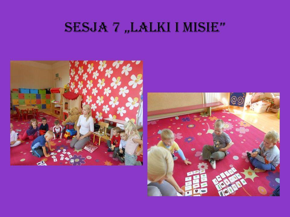 Sesja 7 Lalki i misie