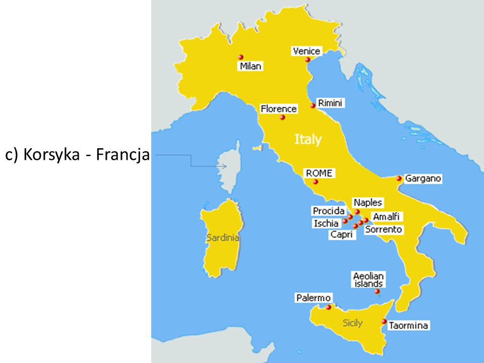 c) Korsyka - Francja