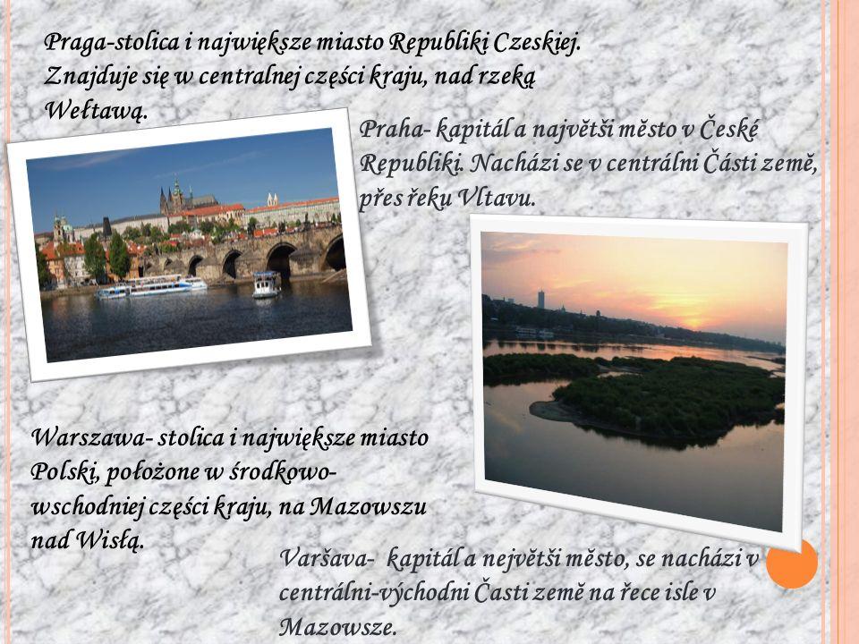 Praga-stolica i największe miasto Republiki Czeskiej. Znajduje się w centralnej części kraju, nad rzeką Wełtawą. Praha- kapitál a najvĕtši mĕsto v Čes