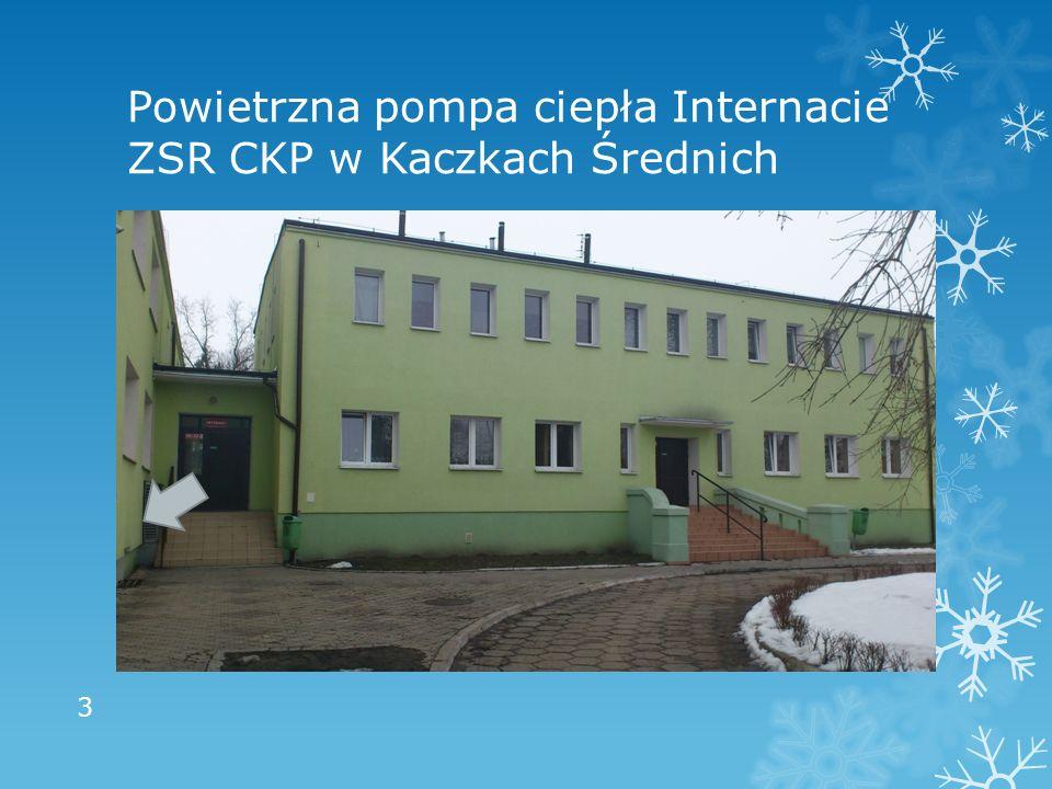 Powietrzna pompa ciepła Internacie ZSR CKP w Kaczkach Średnich 3