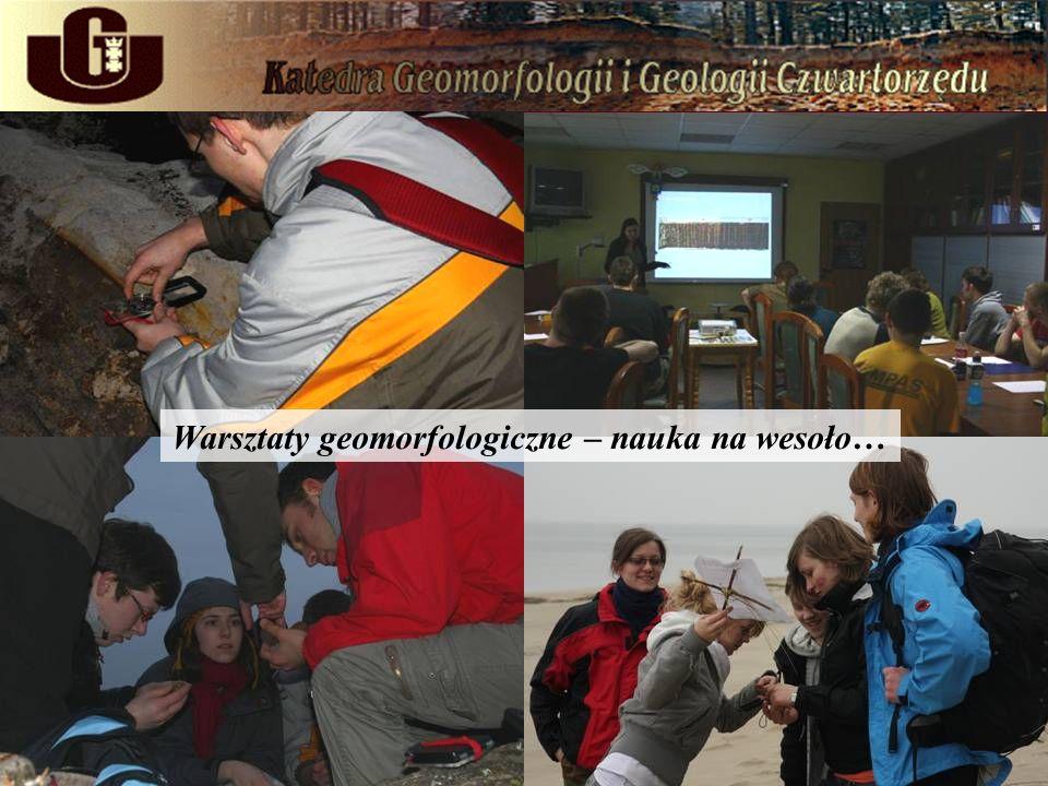 Warsztaty geomorfologiczne – nauka na wesoło…