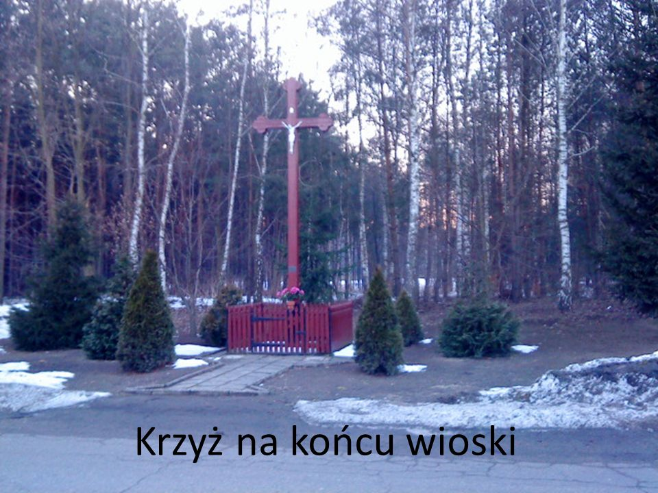 Krzyż na końcu wioski