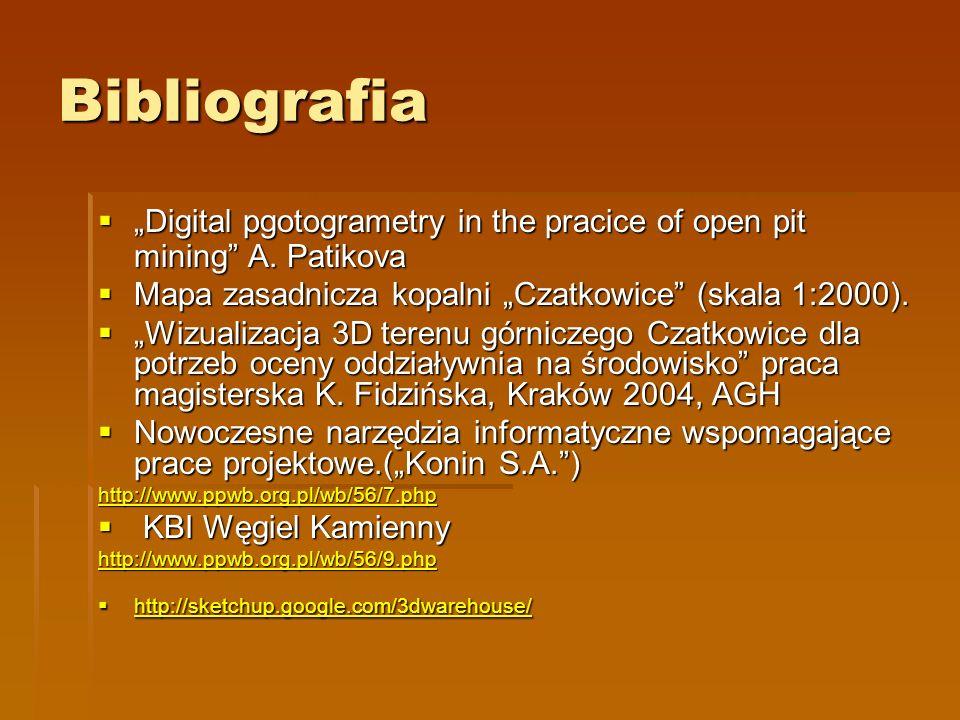Bibliografia Digital pgotogrametry in the pracice of open pit mining A. Patikova Digital pgotogrametry in the pracice of open pit mining A. Patikova M
