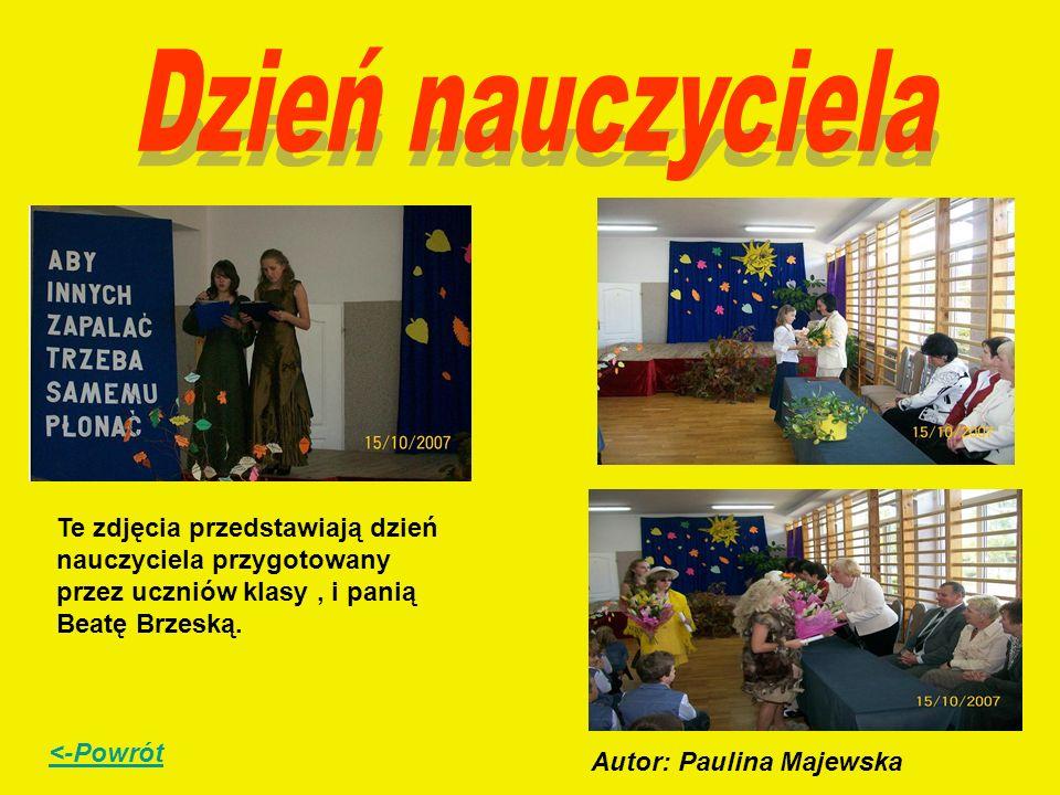 Te zdjęcia przedstawiają dzień nauczyciela przygotowany przez uczniów klasy, i panią Beatę Brzeską. Autor: Paulina Majewska