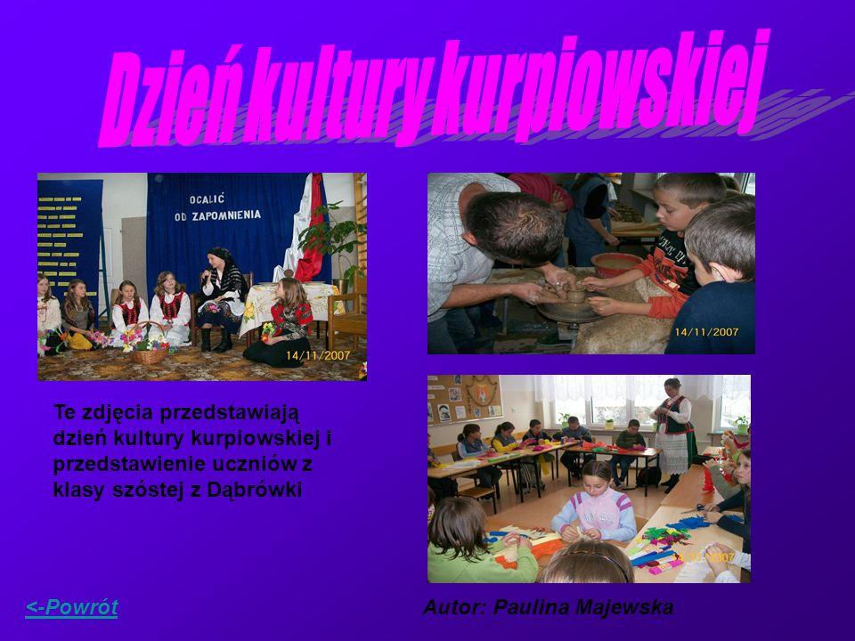Te zdjęcia przedstawiają dzień kultury kurpiowskiej i przedstawienie uczniów z klasy szóstej z Dąbrówki <-PowrótAutor: Paulina Majewska